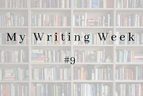 My Writing Week (5)